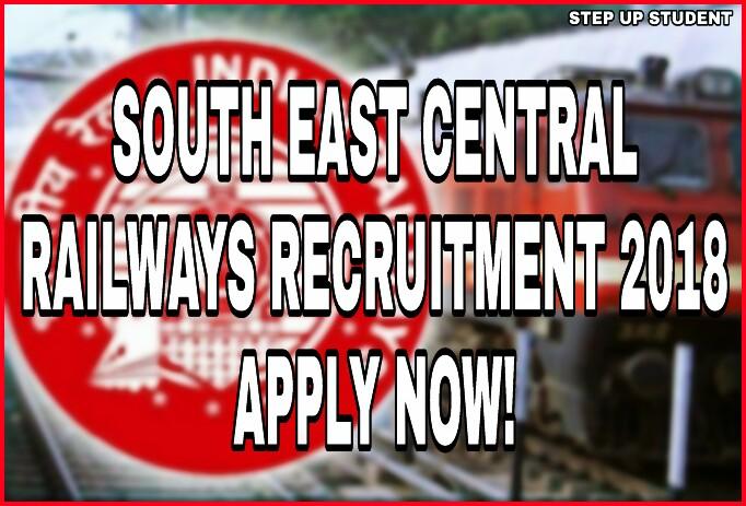 South East Central Railways Recruitment 2018